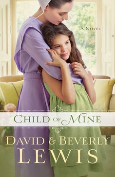What is Beverly Lewis' new book Child of Mine about?