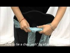 How to tie a chair sash   http://www.efavormart.com/chaircoverandsashes.aspx    A quick and simple tutorial on how to tie chair sashes.  Often thought of as difficult, it's actually easier than you'd think!  Once you watch our guide, you'll be tying chair sash bows like a pro in no time! =)