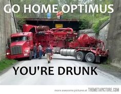 Go home Optimus…
