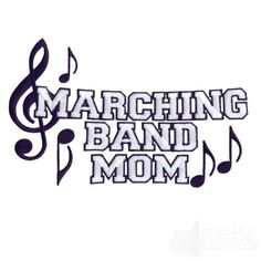 Quotes About Marching Band | Marching Band Mom