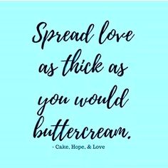 Everybody needs love. #repost @cakehopeandlove #butter #dough #holiday #apple #pumpkin #pecan#pie #cake #cookies #buttercream #creamcheese #sweet #love #atlanta #lovetrumpshate #lovetumpseverything