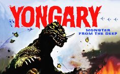 Yongary, Monster from the Deep Film Images, Pop Culture, Hero, Japanese, South Korea, Monsters, Movie Posters, Japanese Language, Film Poster