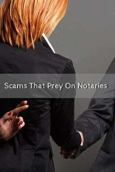 Notaries, don't fall prey to scammers! Learn about common fraud schemes and how you can avoid them!