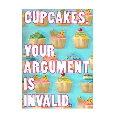 """Folksy :: Buy """"Cupcake Argument Quote Wall Art Print Funny Art 8 x - General Crafts Funny Cupcakes, Funny Cake, Love Cupcakes, Sweet Quotes, Sweet Sayings, Cupcake Quotes, Wall Art Quotes, Quote Wall, Happy Wedding Day"""