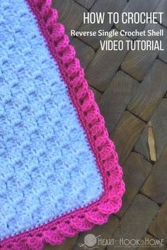 crochet stitches patterns How to Crochet Borders: Reverse Shell Using Single Crochet - My all-time favorite crochet border? The reverse shells using single crochet, and it is SO MUCH EASIER than it looks! Crochet Border Patterns, Crochet Blanket Border, Crochet Boarders, Crochet Edges For Blankets, Simple Crochet Blanket, Crochet Shell Stitch, Loom Patterns, Crochet Motif