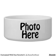 Customized With Your Favorite Photo Dog Bowls    •   #Customize #personalize #favorite #photo     •   Please check out our others designs at: www.zazzle.com/ZuzusFunHouse* and www.zazzle.com/TsForJesus*