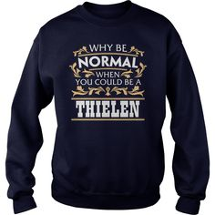 It's Good To Be THIELEN Tshirt #gift #ideas #Popular #Everything #Videos #Shop #Animals #pets #Architecture #Art #Cars #motorcycles #Celebrities #DIY #crafts #Design #Education #Entertainment #Food #drink #Gardening #Geek #Hair #beauty #Health #fitness #History #Holidays #events #Home decor #Humor #Illustrations #posters #Kids #parenting #Men #Outdoors #Photography #Products #Quotes #Science #nature #Sports #Tattoos #Technology #Travel #Weddings #Women