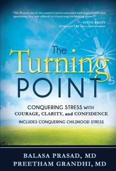 The Turning Point: Conquering Stress with Courage, Clarity and Confidence by Balasa Prasad. $9.57. Publication: December 11, 2012. Publisher: Cedar Fort, Inc. (December 11, 2012). Author: Balasa Prasad