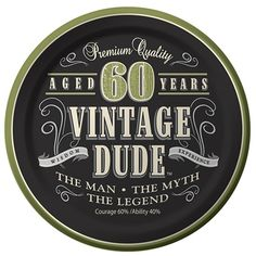 "Celebrate Him in Masculine Style with the 60th Birthday Vintage Dude Theme!Give your special guy turning sixty a day to remember with the fun and trendy Vintage Dude 60th theme!  Masculine party supplies all dressed in a sexy color combination of green and black come perfectly poised to celebrate his over the hill sixtieth birthday with a classy act.  Boasting a handsome whiskey style label that reads:  ""Premium Quality � Aged 60 Years � Vintage Dude � The Man � The Myth � The Legend,"" this…"