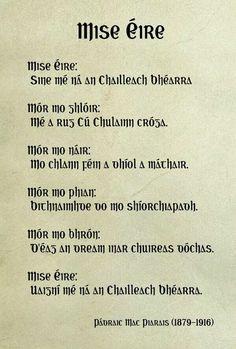 Gaeilge mo chroi Irish Poems, Irish Quotes, Irish Blessing, Erin Ireland, Celtic Alphabet, Finnegans Wake, Gaelic Words, Irish Language, Class Displays