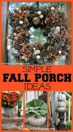 Simple #Fall Porch Decorating Ideas -  tons of unique DIY ideas! eclecticallyvintage.com