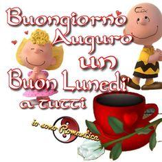 Buongiorno Auguro un Buon Lunedi a tutti