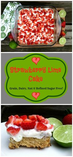 Grain Free, Dairy Free Strawberry Lime Cake #glutenfree #paleo #dairyfree