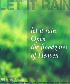 I love when God sends, Fall's first refreshing rain to wash away the grime on my soul's windowpane. It helps me to see, over summers hot break the dryness that's within. changes, I need to make. Time Poem, Open The Floodgates, Christ In Me, Sing To The Lord, Worship The Lord, Bible Verse Art, Singing In The Rain, Just Breathe, Righteousness