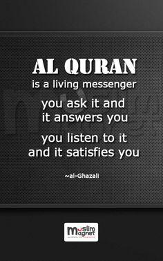 Al Qur'an is a living messenger. musliMagnet tumblr | @musliMagnet | Facebook