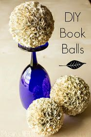BALLS made from old books, great for creative floral design.