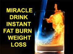 Miracle Drink Instant Fat Burn Weight loss