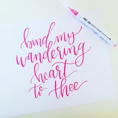 Bind my wandering heart to thee - Lettered by Lyssarts Zig Clean Color Real Brush Pen Brush Lettering, Hand Lettering, Brush Pen, Modern Calligraphy, Falling In Love, Wise Words, Pens, Artsy, 2020 Vision