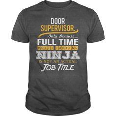 (Tshirt Great) Awesome Tee For Door Supervisor [TShirt 2016] Hoodies, Funny Tee Shirts