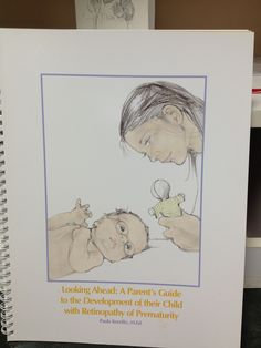 Looking Ahead:  A Parent's Guide to the Development of their Child with Retinopathy of Prematurity is available at:  http://www.vrrf.org/rop-booklets