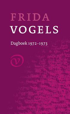 Frida Vogels: Dagboek 1972-1973 Inmiddels al ruim 4000 pagina's dagboeken gelezen van Frida Vogels, en het gaat (mits met 2 per jaar tot me genomen), geen moment vervelen. Nog twee te gaan en dan is het wachten tot ze de laatste delen vrij gaat geven.
