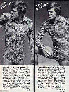 Bodysuits ~ No man I knew in the wore these.at least I hope they didn't! At least my man didn't! I laugh thinking about him wearing one of these! Mens Bodysuit, Mens Onesie, Mode Vintage, Vintage Ads, Retro Ads, Vintage Stuff, Vintage Posters, Herren Body, Anos 60