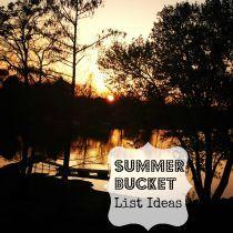 Summer Bucket List Ideas for Kids great ideas for families for the summer! Share teachers!