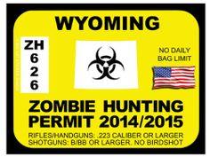 Wyoming Zombie Hunting Permit