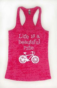9582543bd4a12 Life Is A Beautiful Ride Tank Top. Super soft   comfy burnout racerback