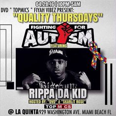 "I'm Performing live this Thursday performing for a cause/ at QUALITY THURSDAYS raising awareness for ""AUTISM"" APR.28.th at 10PM-5AM La Quinta Live Music Bar Miami #89"