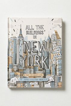 All The Buildings In New York   #anthropologie #anthrofave