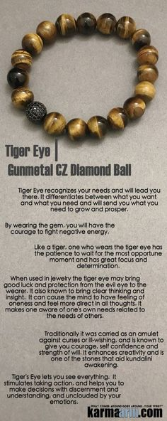 Like a tiger, one who wears the #tiger eye has the patience to wait for the most opportune moment and has great focus and determination.                     #EckhartTolle #Crystals #Energy #gifts #Handmade #Healing #Kundalini #LawofAttraction #LOA #Love #Mala #Meditation #TonyRobbins #prayer #Reiki #mindfulness #wisdom #Fashion #birthday #Lucky #Spiritual #Buddhist #Stacks #Fertility #fertility #BoHo #mensjewelry #yogabracelets