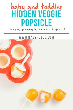 These Hidden-Veggie Carrot & Orange Popsicles are the perfect healthy baby and toddler snack or treat on a hot summer day. Made with only oranges, carrots, pineapple and yogurt – no added sugar! Great for 9+ months and up! Healthy Store Bought Snacks, Orange Popsicles, Freezing Baby Food, Dessert Places, Hidden Veggies, On The Go Snacks, Toddler Snacks, Baby Carrots, Frozen Treats