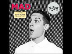 Mad by G-Eazy feat Devon Baldwin.... if you dont know who this kid is... GET ON IT