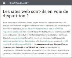 Les sites web sont-ils en voie de disparition? Reproduit avec l'aimable autorisation de l'auteur du texte, Fred Cavazza À une époque pas si lointaine, le seul moyen detoucher un consommateurs via…