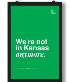 Poster/Quadro com Frase do filme O Mágico de Oz - We're not in Kansas anymore, Dorothy