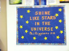 Shine like stars bulletin board - add kids names to stars? School Welcome Bulletin Boards, Star Bulletin Boards, Kindergarten Bulletin Boards, Christian Bulletin Boards, Classroom Bulletin Boards, Classroom Themes, Space Preschool, Preschool Activities, Stars Classroom