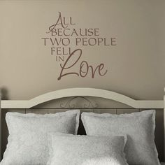 Romantic Quote Decal All Because Two People Fell by FleurishWalls, $29.95