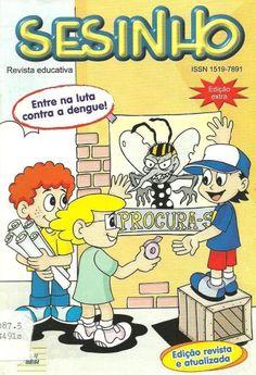 HQ - Sesinho, todos contra a dengue - Edição especial da Revista Sesinho...