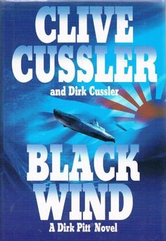 Black Wind:a Dirk Pitt Novel (dirk pitt, 18) by clive cussler and dirk cussler http://www.amazon.com/dp/0739449680/ref=cm_sw_r_pi_dp_stEnub1KRQCWD