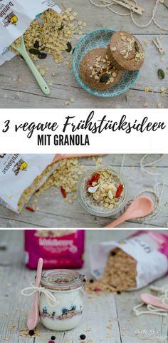 3 vegane Frühstücksideen, also Rezepte, mit Granola: Müslimuffins, Schichtjoghurt im Glas und Leinsammenpudding mit Granola - alles vegan und sehr einfach zu machen!