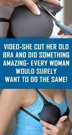 VIDEO: She Cut Her Old Bra and Did Something Amazing- Every Woman Would Surely Want to Do the Same! Health And Fitness Articles, Health Tips, Health Fitness, Health Care, Mental Health, Women's Health, Health Facts, Health Quotes, Health Trends