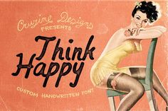 Think Happy Custom Font by Cruzine on @creativemarket