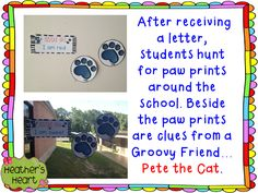 Follow paw prints around the school to find clues about a mystery treat. This is great for Back to School with the help of Pete the Cat.