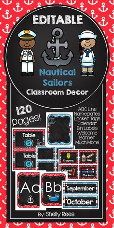 Nautical Classroom Decor - EDITABLE! My students would love the fun red, white, and blue colors and sailor theme of this classroom decor set! LOVE!