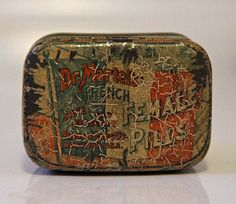Dr Martel's French Female Pill Tin Abortion Regularity Medicine. ☠A 1900-1920 Antique Dr. Martel's Female Pill Tin. From Laboratory of French Drug Co. New York U.S.A. This pill was used to control female regularity. Many ladies abused this medicine which caused abortions and deaths. The ingredients would have most likely consist of the herbs pennyroyal, tansy and or cottonroot.