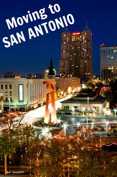 Moving to San Antonio? Be sure you know all this before making your move. | Moving Insider Tips