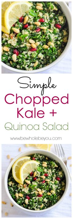 Simple Chopped Kale   Quinoa Salad. Be Whole Be You.