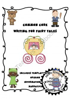 Fairy Tale Writing Prompts for the Common Core from TheVeryBusyFirstGraders on TeachersNotebook.com (12 pages)  - Fairy Tale Writing Prompts for the Common Core
