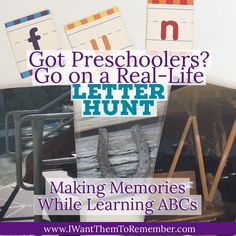 A Real-Life Letter Hunt: Making Memories While Learning ABC's - I Want Them To Remember